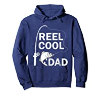 Reel Cool Dad Daddy Fathers Day Father Fishing Fisherman Ts Shirts Hoodie Navy