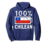 Chile Flag T Shirt 100 Chilean Battery Power Tee Hoodie Navy