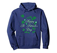 Happy St Saint Patrick S Day Shamrock T Shirt Gift Hoodie Navy
