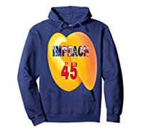 Impeach 45 Premium T Shirt Hoodie Navy