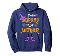 You Can T Scare Me I M Author Halloween T Shirt Hoodie Navy