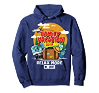 Family Vacation Trip 2019 Relax Mode On T Shirt Hoodie Navy