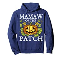 Mamaw Of The Patch Pumpkin Halloween Costume Gift Shirts Hoodie Navy