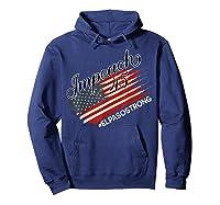 El Paso Strong Impeach Trump 45 Anti President American Map Shirts Hoodie Navy