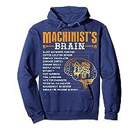 Funny Machinist Gifts Machinist S Brain Shirts Hoodie Navy
