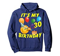 Funny Emoji It's My 30th Birthday 30 Years Old Shirts Hoodie Navy