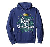 King Of Shenanigans Funny Saint Patricks Day T Shirt Hoodie Navy