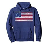 Life Liberty And The Pursuit Of Happiness Flag T Shirt Hoodie Navy