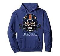 Denver Football Helmet Sugar Skull Day Of The Dead T Shirt Hoodie Navy