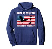 Home Of The Free Because Of The Brave Veterans Tshirt Hoodie Navy