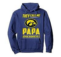 Iowa Hawkeyes They Call Me Papa T-shirt - Apparel Hoodie Navy