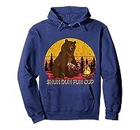 Shuh Duh Fuh Cup Bear Drinking Beer Camping T Shirt Hoodie Navy