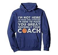Funny Basketball Coach Shirt   Coaches Tshirt Gift Idea Hoodie Navy