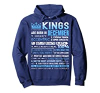 Kings Are Born In December December Birthday Gifts Shirts Hoodie Navy