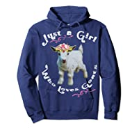 Just A Girl Who Loves Goats Goat Farm Crazy Lady Gift Shirts Hoodie Navy