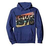 Vintage 1978 - Retro 40th T Shirt Gift 40 Yrs Years Old Hoodie Navy