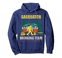 Sasquatch Drinking Team Drink Till You Believe Vintage T Shi Shirts Hoodie Navy