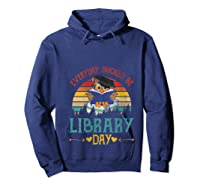 Vintage Everyday Should Be Library Day Owl Reading Book Gift T Shirt Hoodie Navy