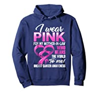 Breast Cancer Awareness Shirt I Wear Pink For Mother In Law Hoodie Navy
