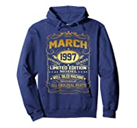 March 1997 Vintage 22nd Birthday 22 Years Old Gif Shirts Hoodie Navy