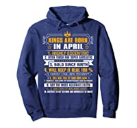 Kings Are Born In April Vintage Birthday Shirts Hoodie Navy