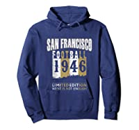 San Francisco 1946 Sf Skyline Throwback Football Shirts Hoodie Navy