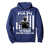 I M A Dad Papi Veteran Nothing Scares Me Father S Day Gift T Shirt Hoodie Navy