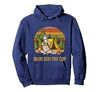Shuh Duh Fuh Cup Drinking Beer Camping T Shirt T Shirt Hoodie Navy