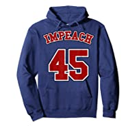 Anti Trump Red And Blue Retro Sports Style Impeach 45 T Shirt Hoodie Navy