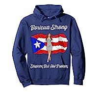 Boricua Strong Shaken But Not Broken Puerto Rican Flag Gift Shirts Hoodie Navy