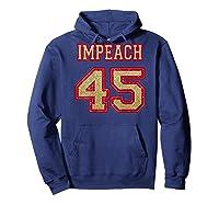 Impeach 45 Printed On Back Shirts Hoodie Navy