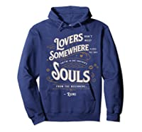 Lovers Somewhere Classic Love Quote Valentines Day T Shirt Hoodie Navy