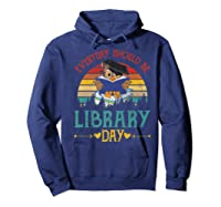 Vintage Everyday Should Be Library Day Owl Reading Book Gift Premium T Shirt Hoodie Navy