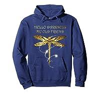 Hello Darkness My Old Friend Hippie T-shirt Dragonfly Hoodie Navy