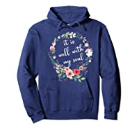 Inspirational It Is Well With My Soul T Shirts Faith Tees Premium T Shirt Hoodie Navy