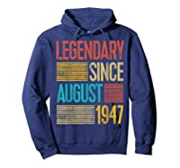72nd Birthday Gifts Legendary Since August 1947 Shirts Hoodie Navy