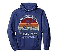 Thanksgiving Turkey Funny Wkrp Turkey Drop Shirts Hoodie Navy