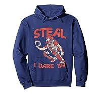 Baseball Cat Gift Steal I Dare Ya T-shirt Hoodie Navy