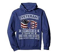 Veteran Don T Thank Me Veterans Day T Shirt Hoodie Navy