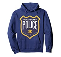 Grammar Police To Correct And Serve Shield Badge T Shirt Hoodie Navy