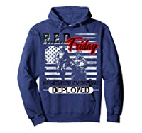 Red Friday Remember Everyone Deployed Shirts Hoodie Navy