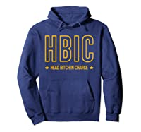 Military Slang Head Bitch In Charge Shirts Hoodie Navy