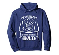 Chef Cooking Funny Culinary Chefs Dad Fathers Day Gifts T Shirt Hoodie Navy