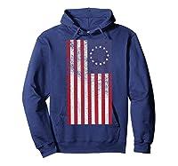 Vintage Retro Betsy Ross Shirt 4th Of July American Flag T Shirt Hoodie Navy