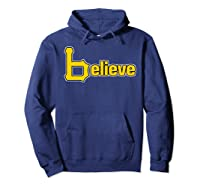 Sports Believe Baseball Pirate Gift Fans Of Pittsburgh Shirts Hoodie Navy