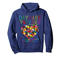 Daycare Provider Tshirt Appreciation Gift Childcare Tea T Shirt Hoodie Navy