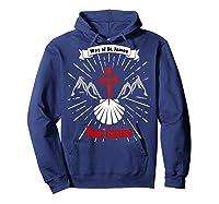 Saint James Buen Camino Way To Santiago De Compostela Gift Shirts Hoodie Navy