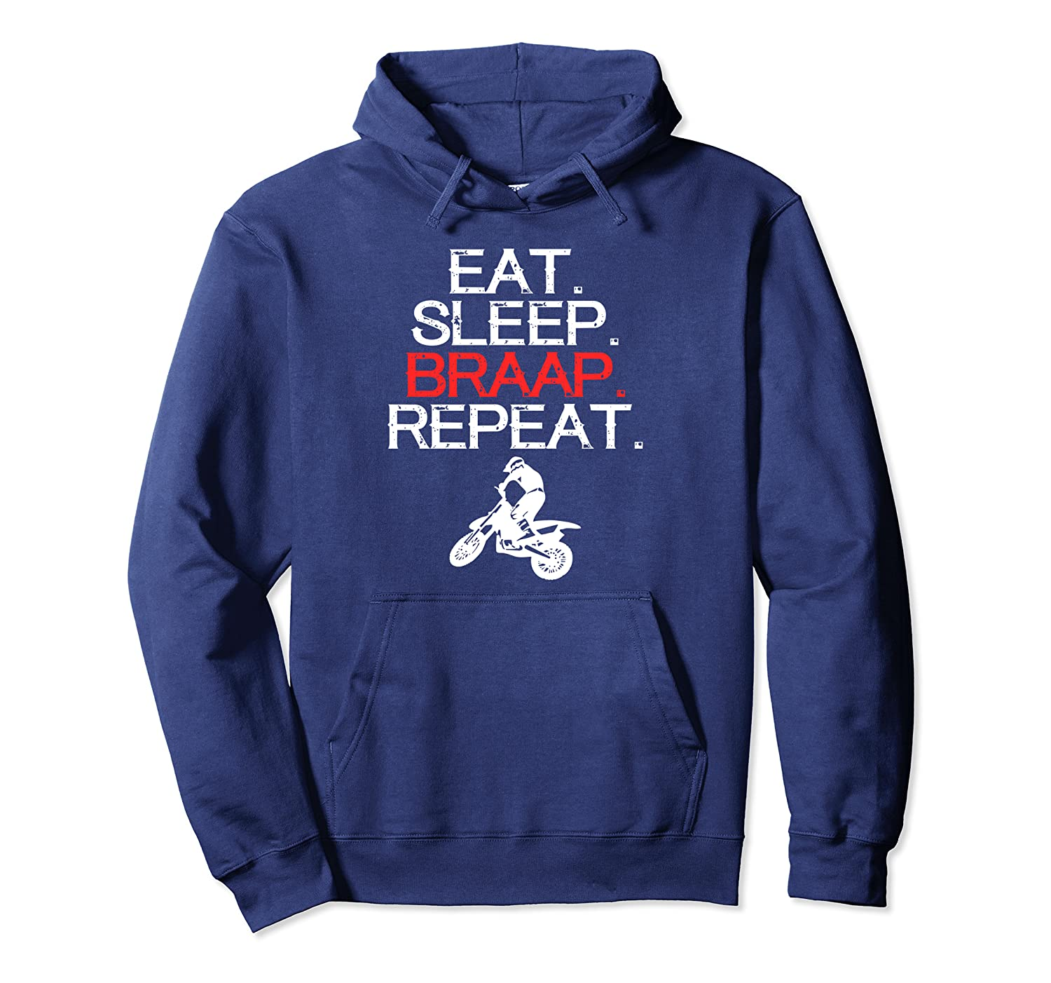 Funny Eat Sleep Braap Repeat Braap Dirt Bike Pullover Hoodie
