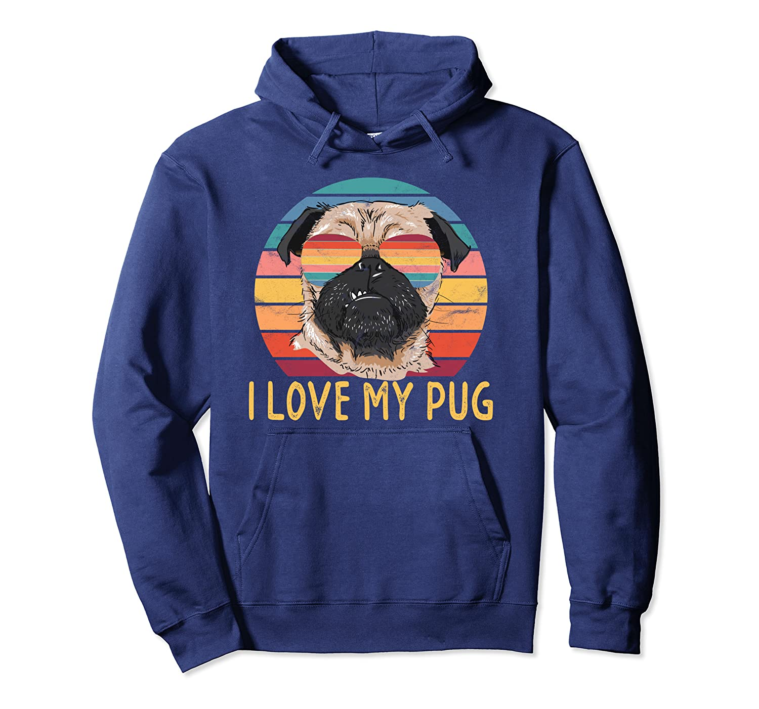 I Love My Pug Lover Gifts Pullover Hoodie