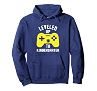 Leveled Up To Kindergarten First Day Of School Shirts Hoodie Navy